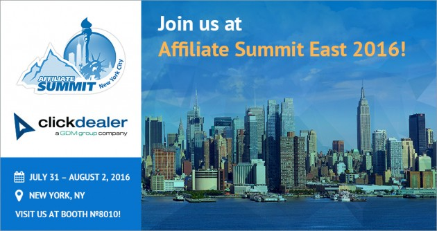 Get together with ClickDealer at Affiliate Summit East!