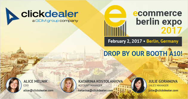 Join ClickDealer at E-commerce Berlin EXPO!