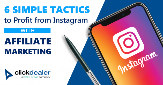 Instagram, affiliate marketing, monetization, Instagram stories, sponsored content, engagement, Instagram for business, hashtags, coupon codes, ClickDealer